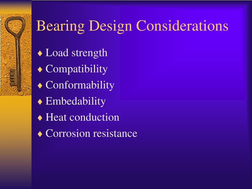 Bearing Design Considerations