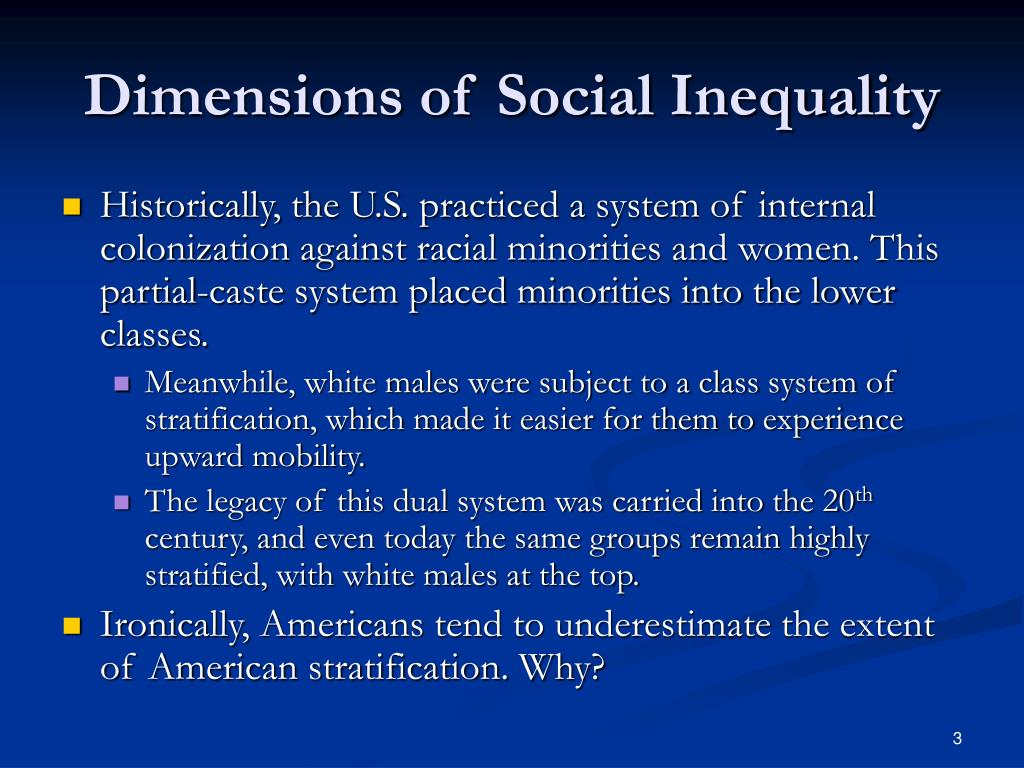 Dimensions of Social Inequality