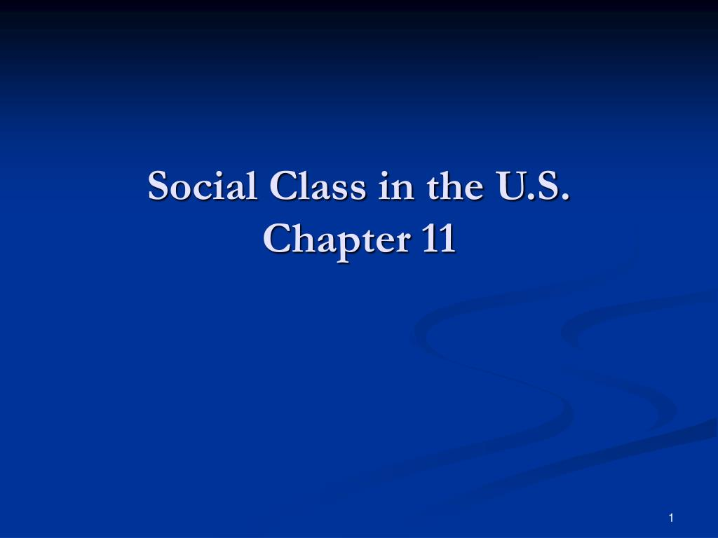 social class in the u s chapter 11