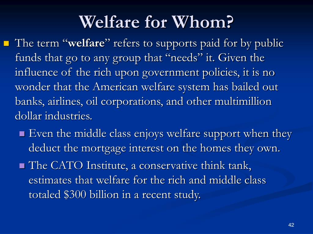 Welfare for Whom?