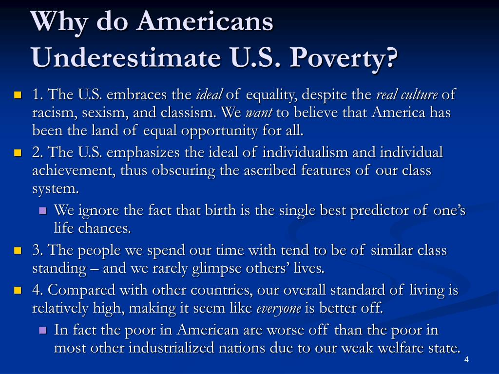 Why do Americans Underestimate U.S. Poverty?