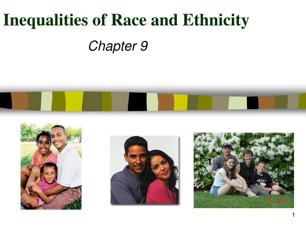 Inequalities of Race and Ethnicity