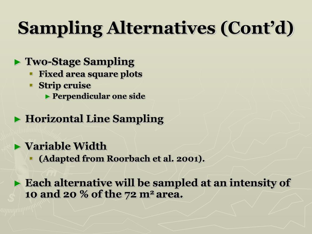 Sampling Alternatives (Cont'd)