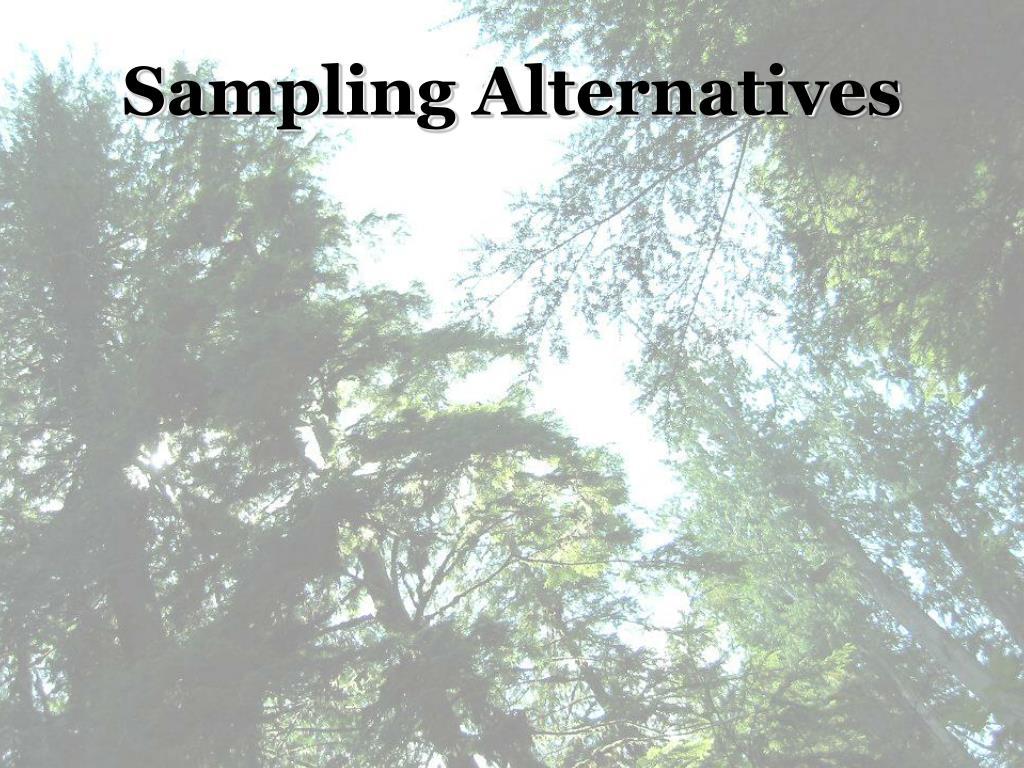 Sampling Alternatives