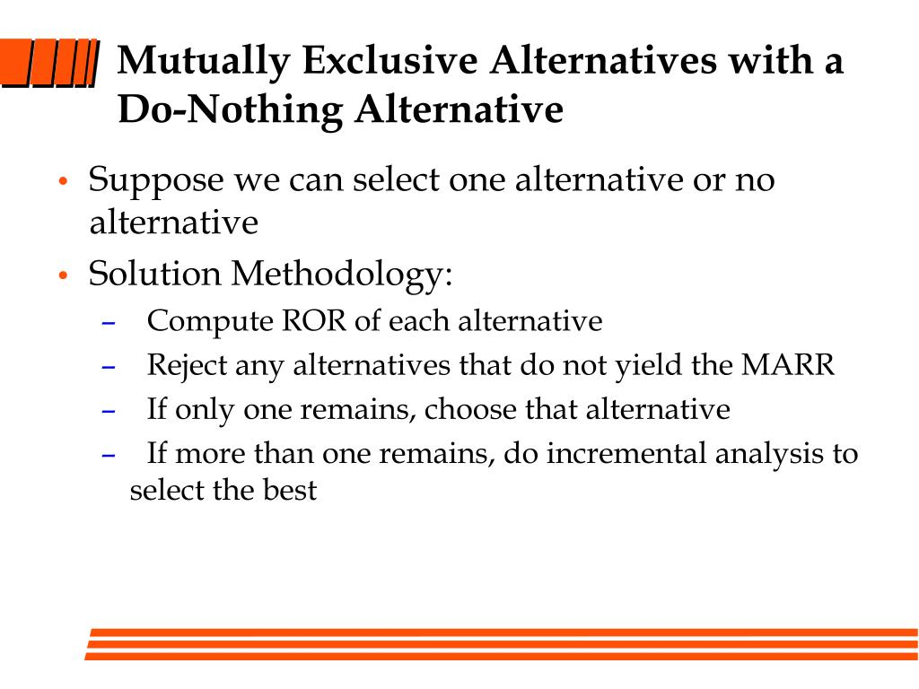 Mutually Exclusive Alternatives with a Do-Nothing Alternative