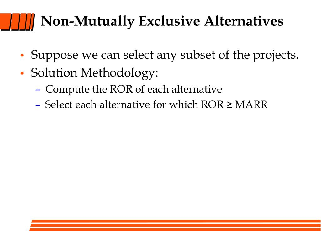 Non-Mutually Exclusive Alternatives