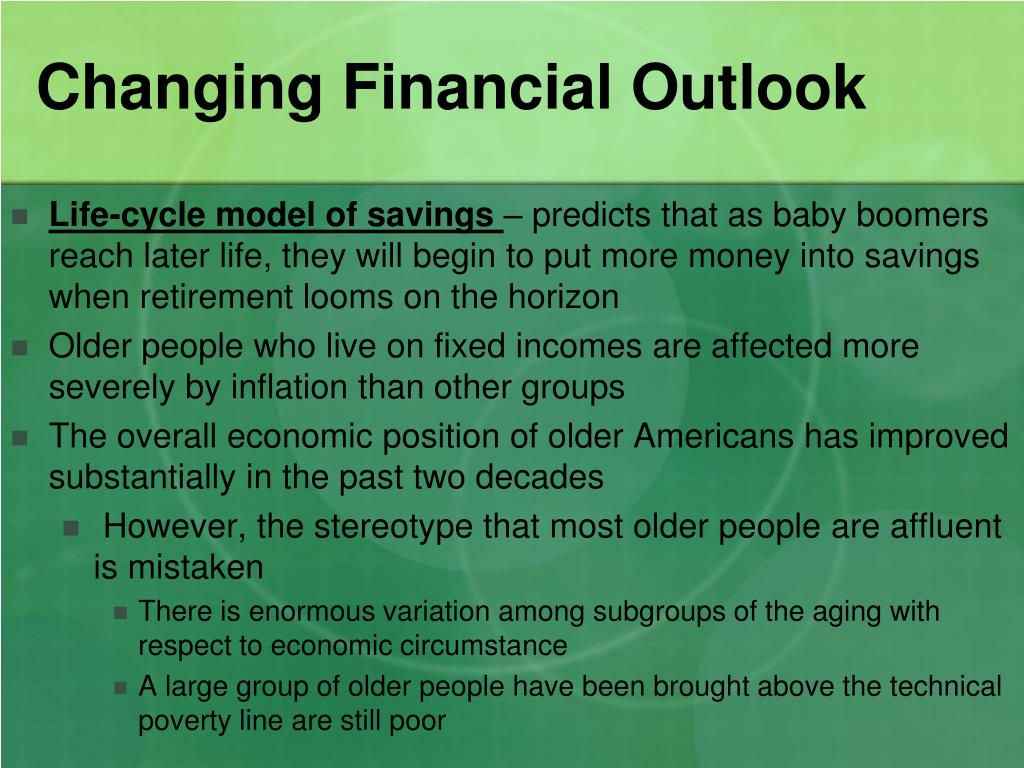 Changing Financial Outlook