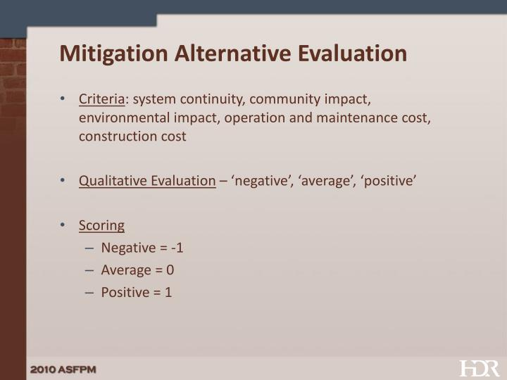 Mitigation Alternative Evaluation