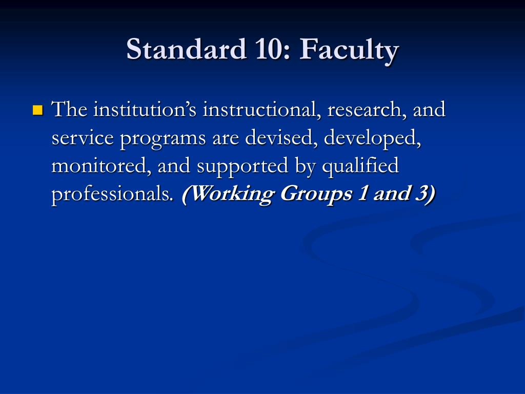 Standard 10: Faculty