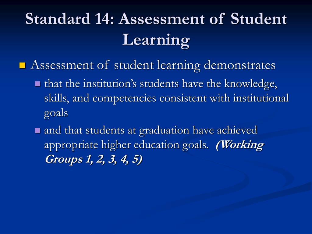 Standard 14: Assessment of Student Learning
