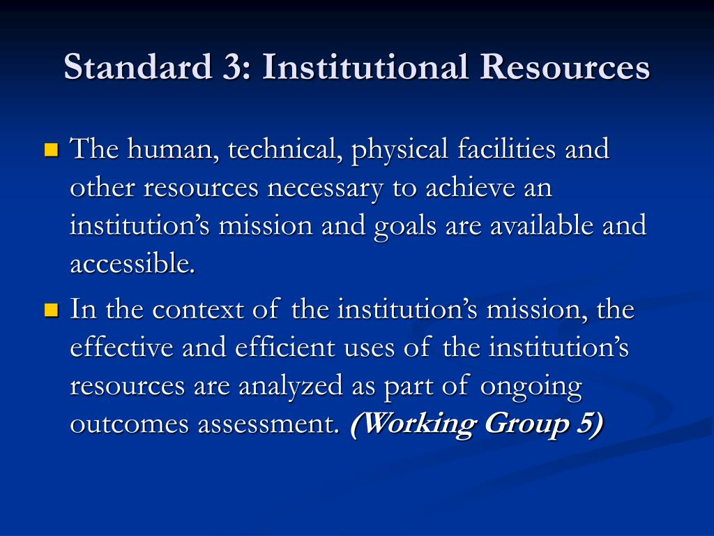 Standard 3: Institutional Resources