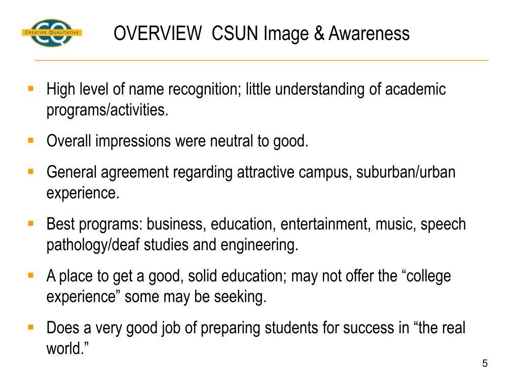 OVERVIEW  CSUN Image & Awareness