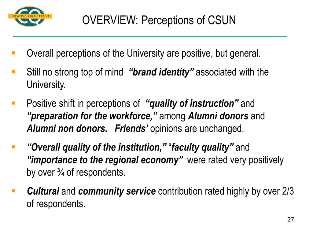 OVERVIEW: Perceptions of CSUN