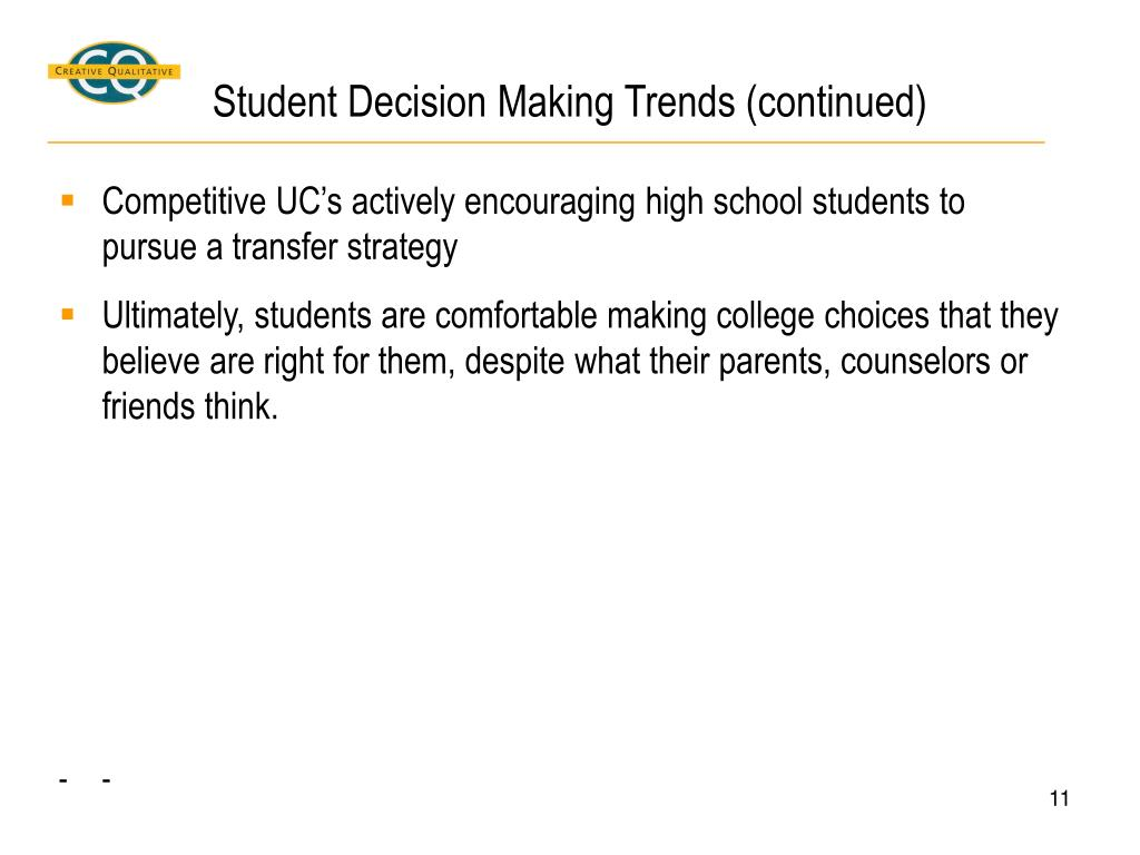 Student Decision Making Trends (continued)