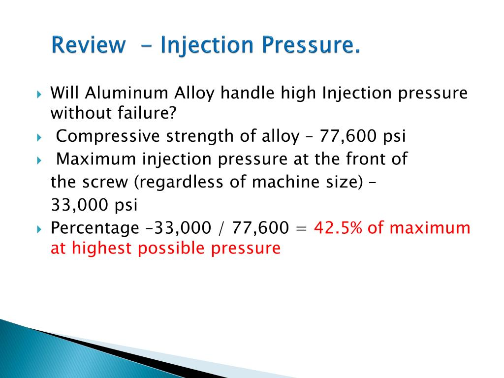 Review  - Injection Pressure.