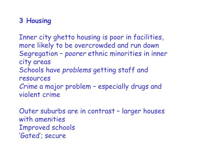 3 Housing