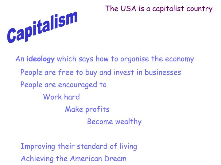 The USA is a capitalist country