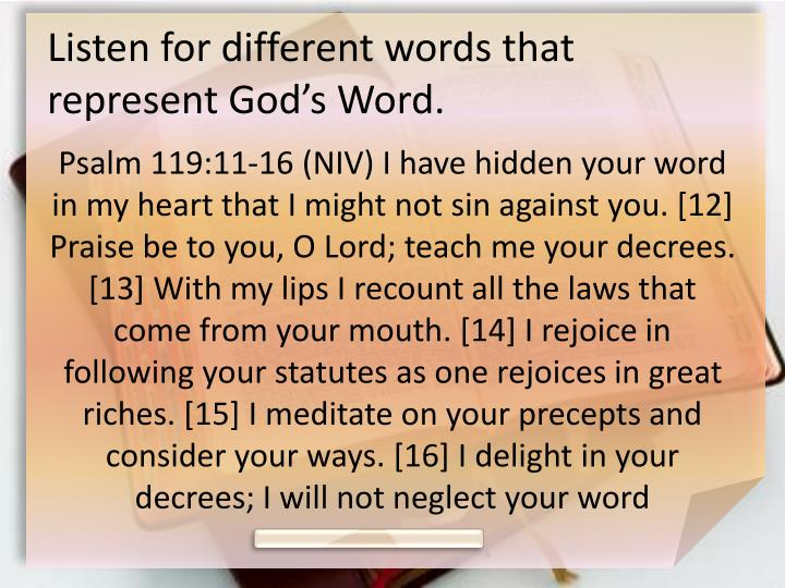 Listen for different words that represent God's Word.