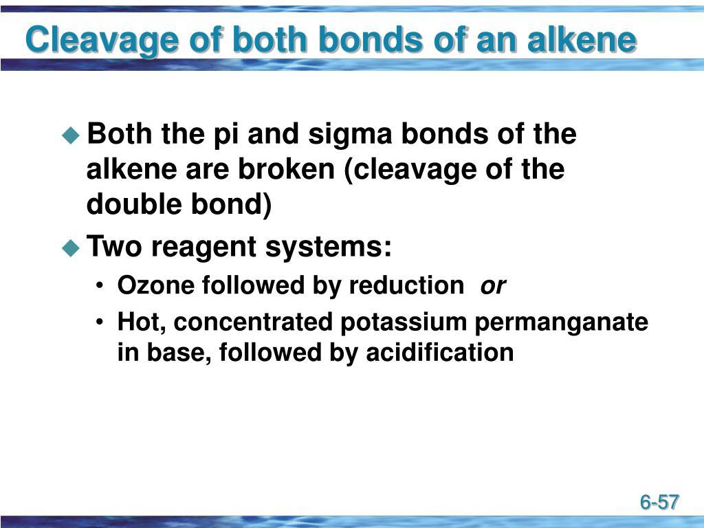 Cleavage of both bonds of an alkene