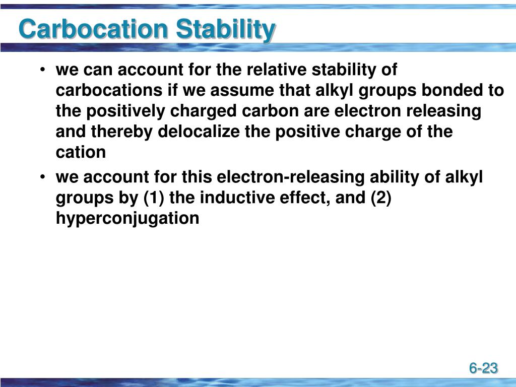 Carbocation Stability