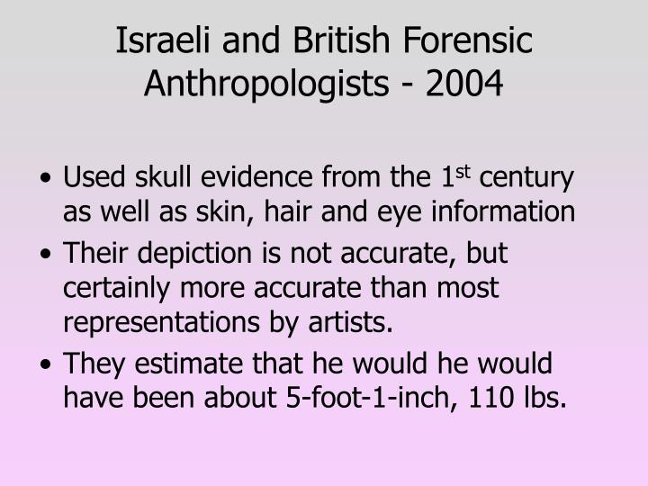 Israeli and British Forensic Anthropologists - 2004