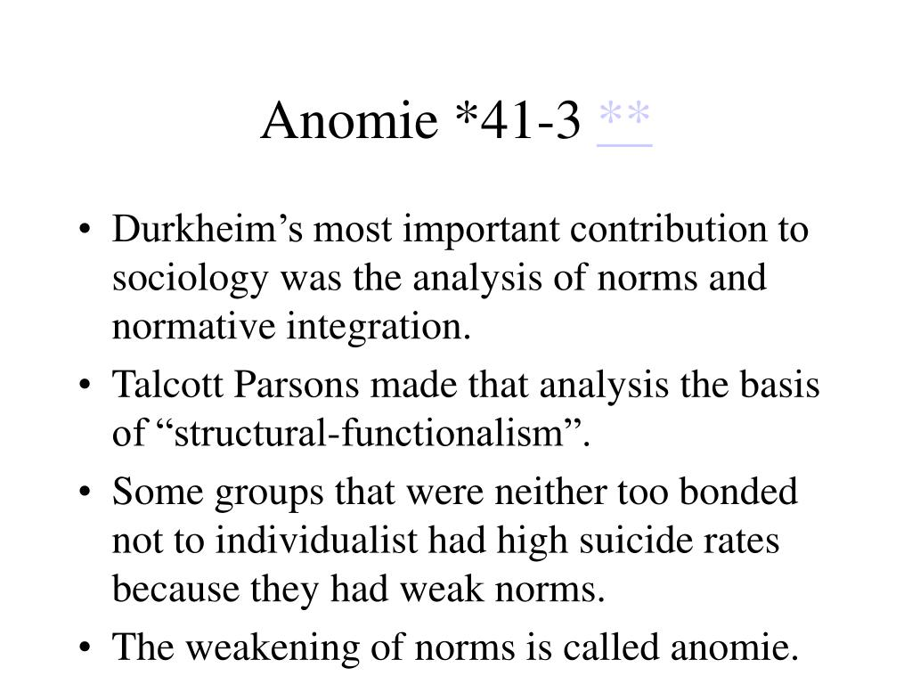 Anomie *41-3