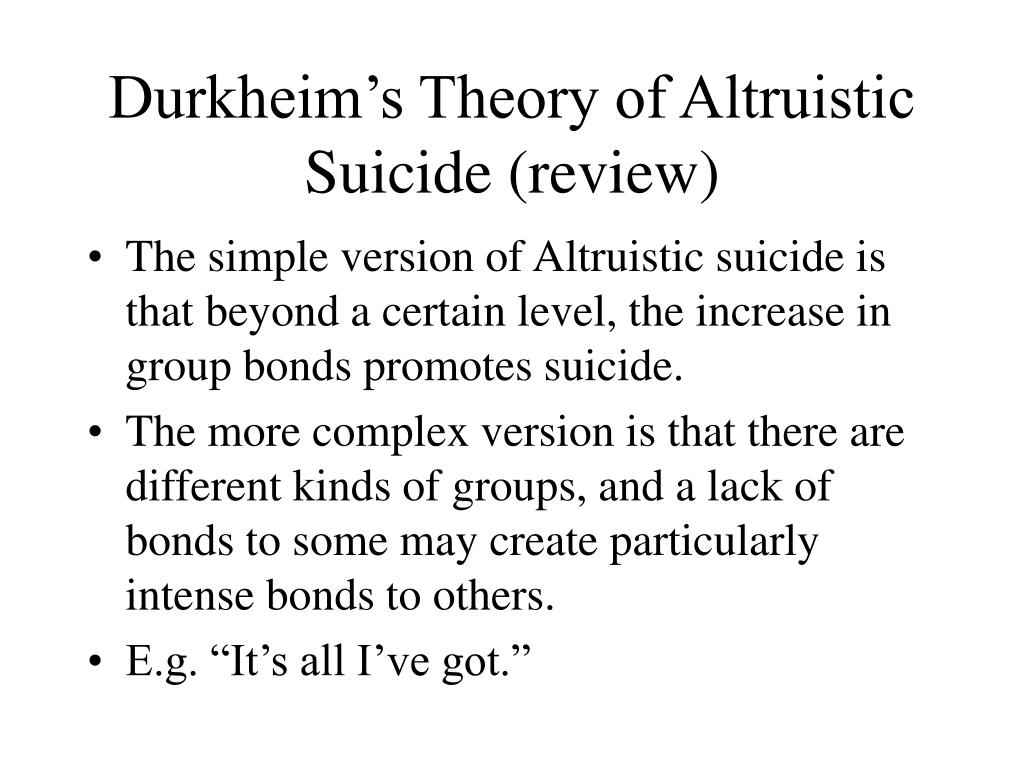 Durkheim's Theory of Altruistic Suicide (review)
