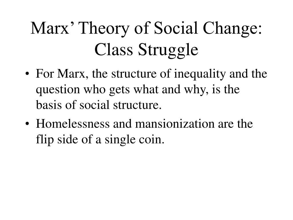 Marx' Theory of Social Change: Class Struggle