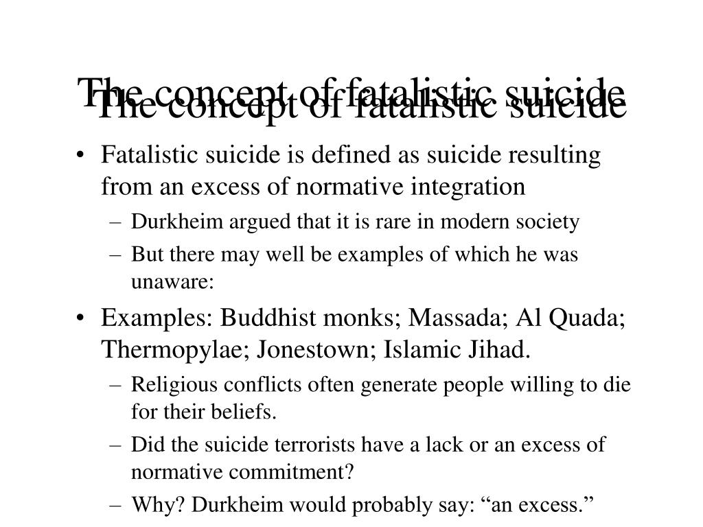 The concept of fatalistic suicide
