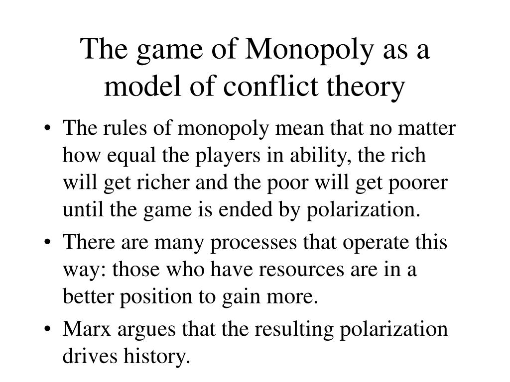 The game of Monopoly as a model of conflict theory