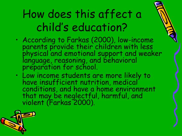 How does this affect a child's education?