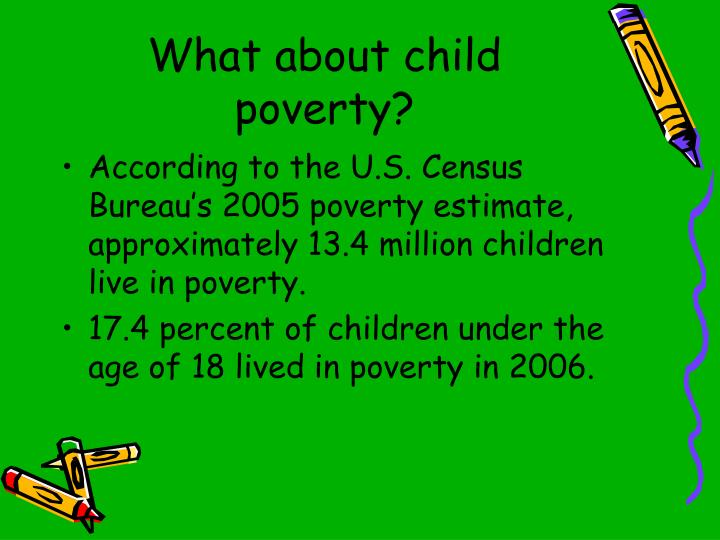 What about child poverty?