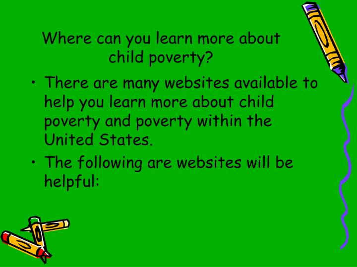Where can you learn more about child poverty?
