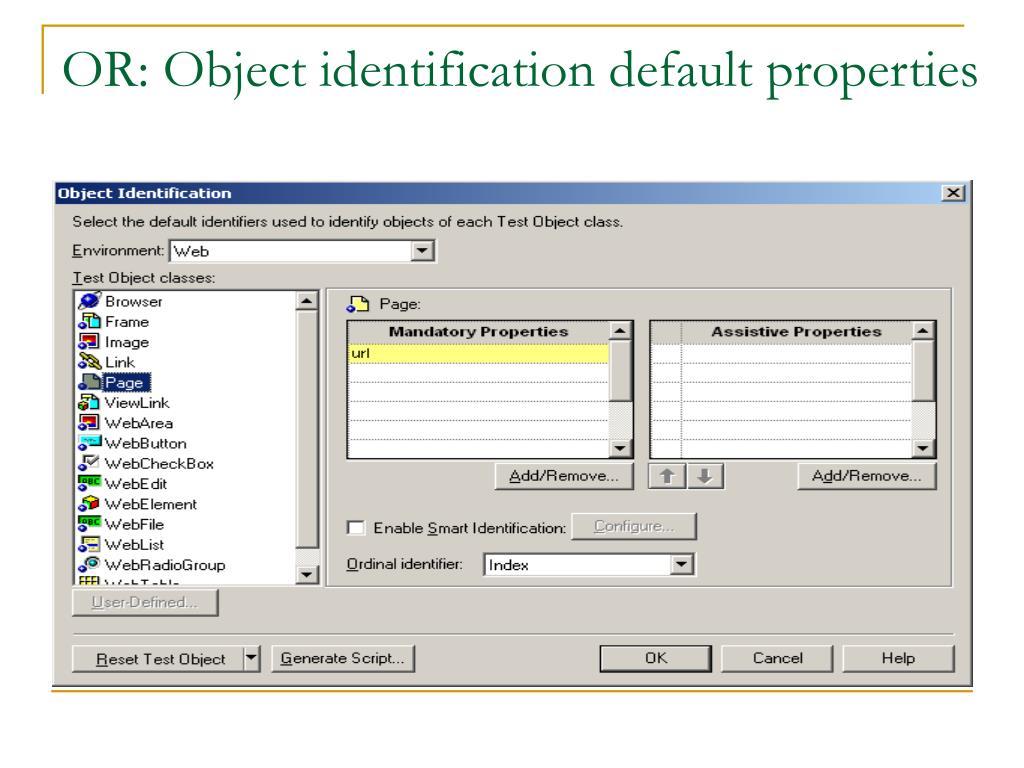 OR: Object identification default properties
