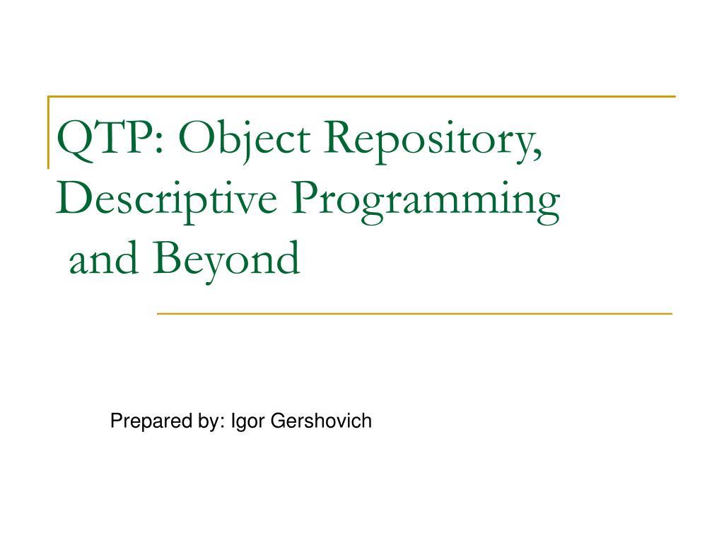 QTP: Object Repository, Descriptive Programming