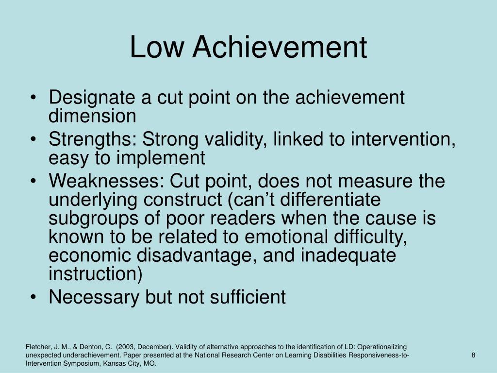 Low Achievement