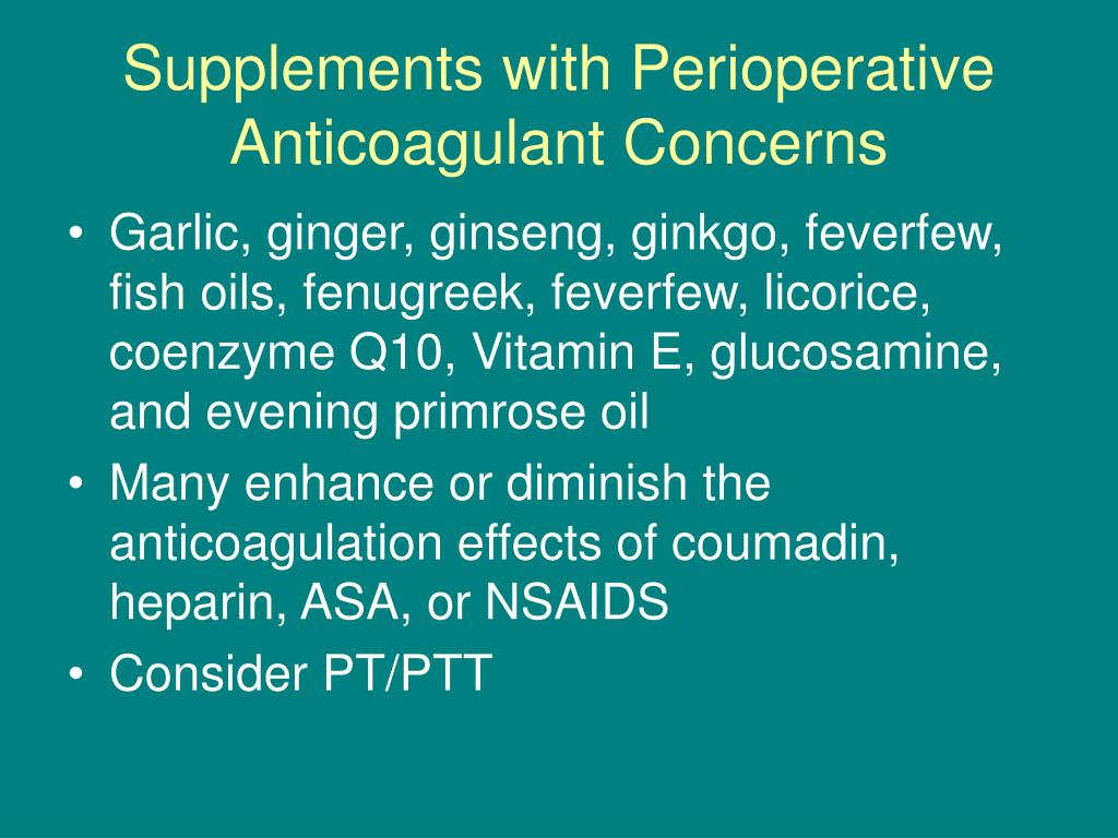 Supplements with Perioperative Anticoagulant Concerns