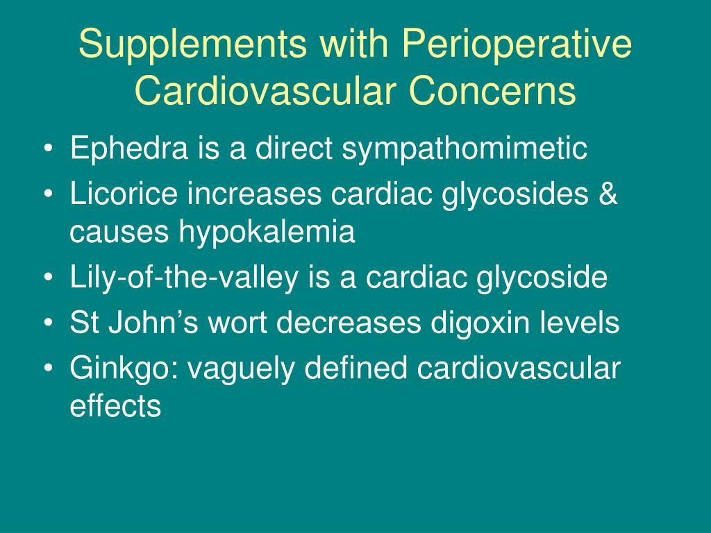 Supplements with Perioperative Cardiovascular Concerns