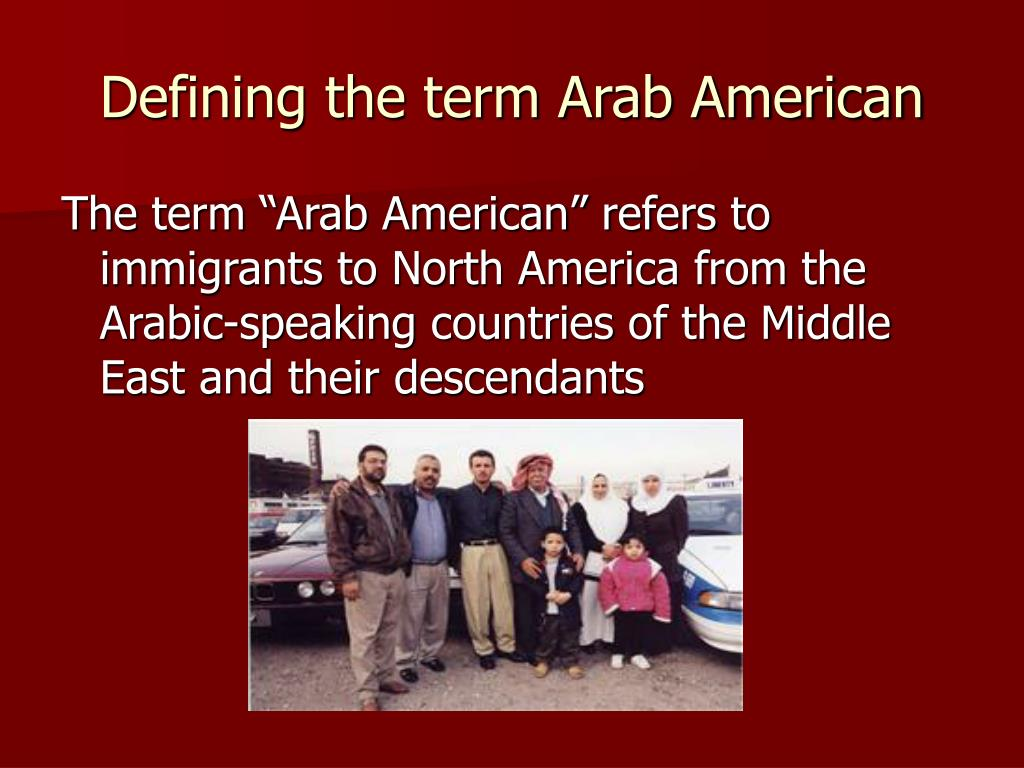 Defining the term Arab American