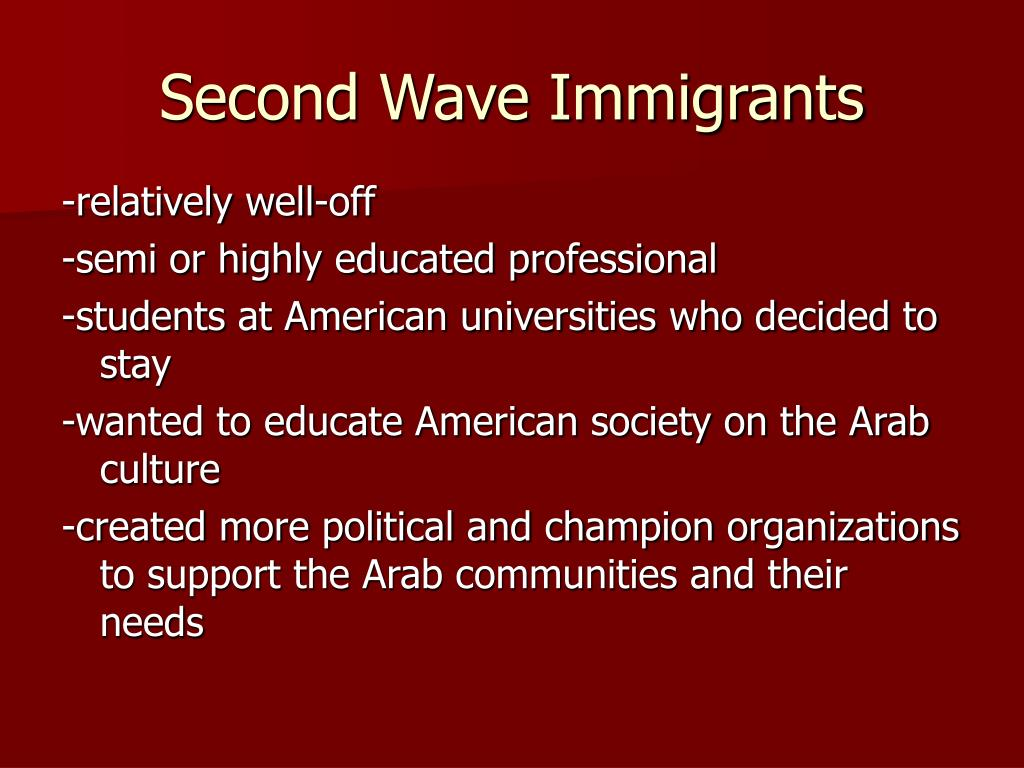 Second Wave Immigrants