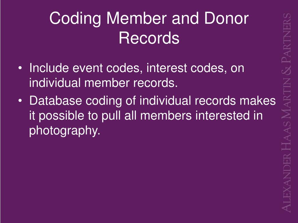 Coding Member and Donor Records