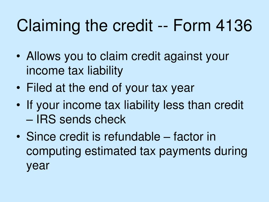 Claiming the credit -- Form 4136