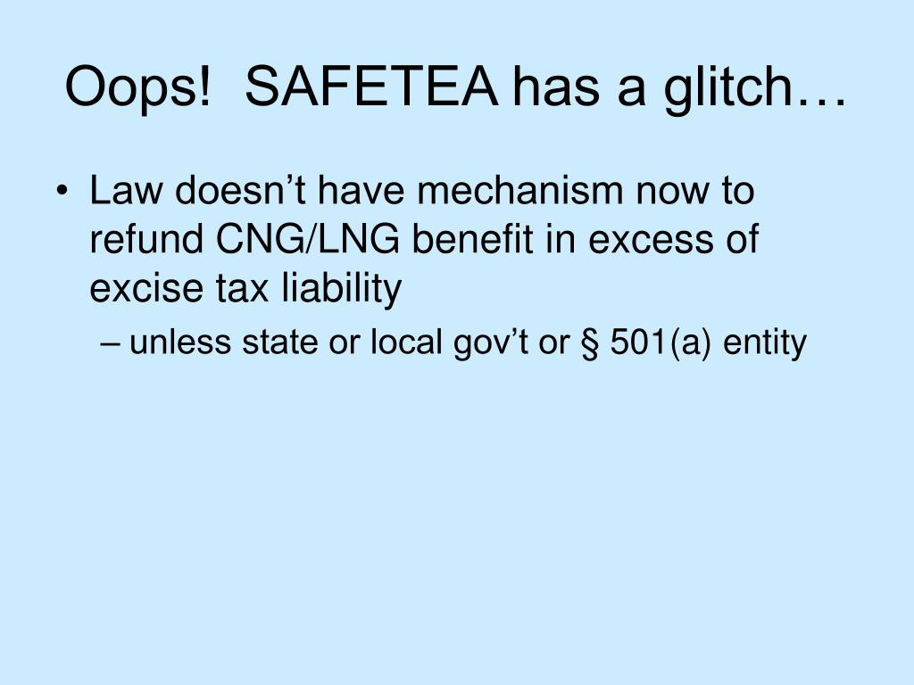 Oops!  SAFETEA has a glitch…