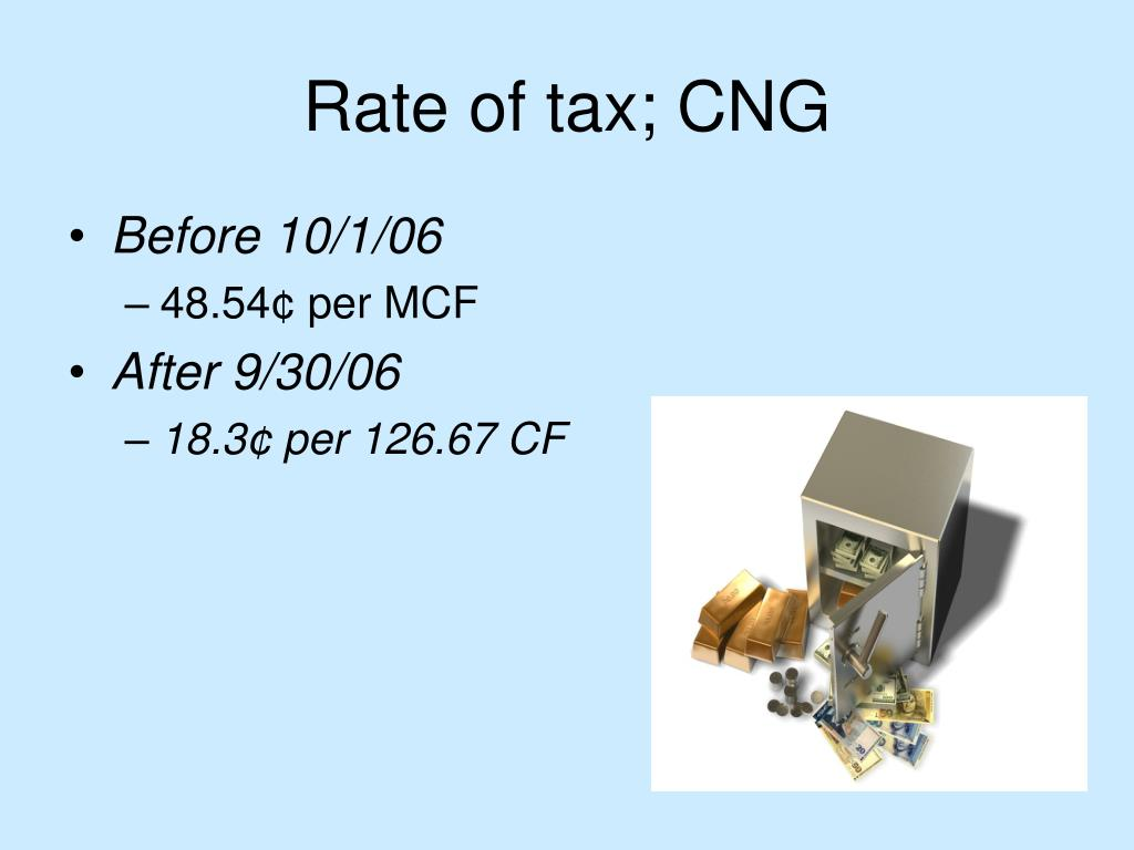 Rate of tax; CNG
