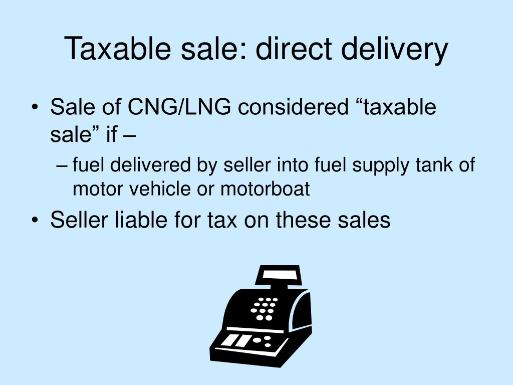 Taxable sale: direct delivery