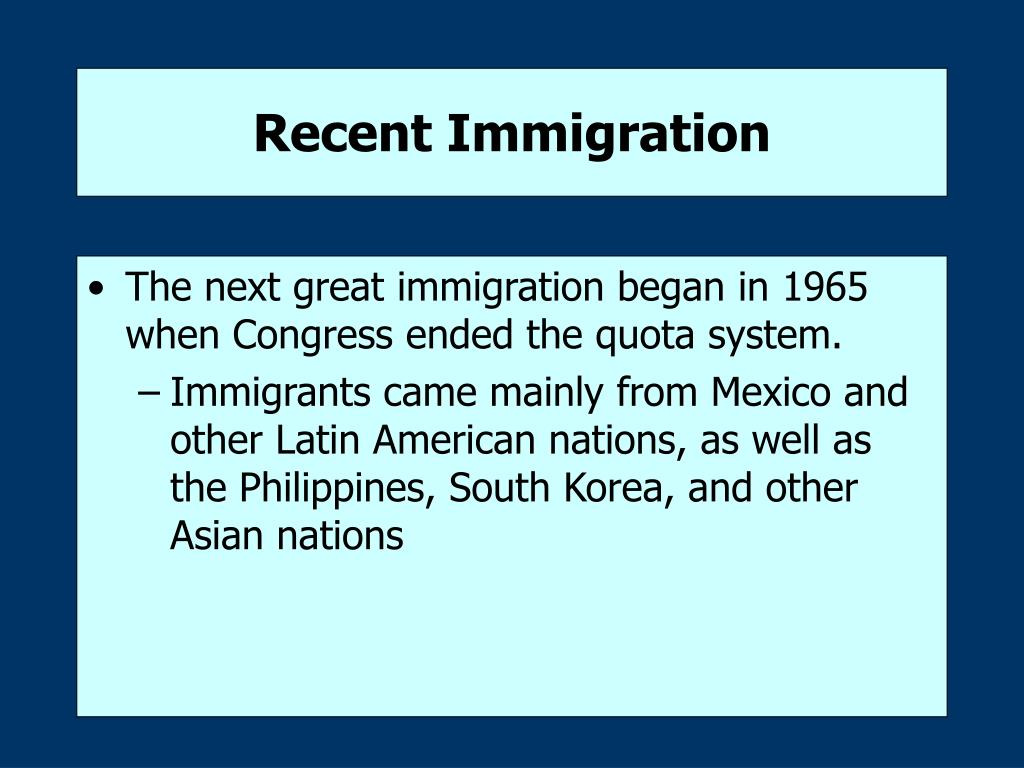 Recent Immigration