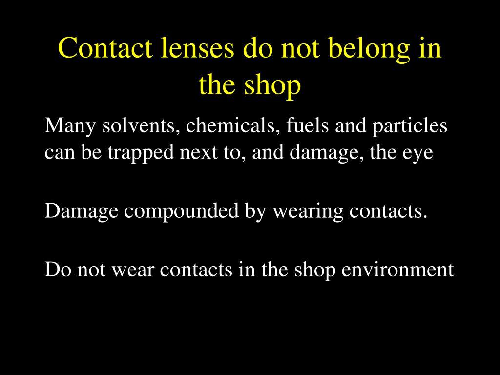 Contact lenses do not belong in the shop