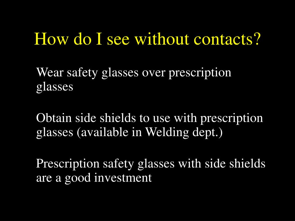 How do I see without contacts?