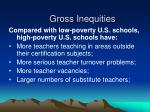 gross inequities