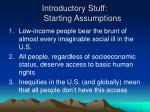 introductory stuff starting assumptions